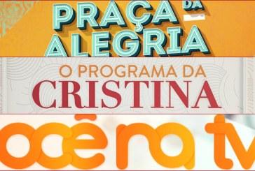 """""""Praça da Alegria"""" e """"Você na TV!"""" empatam e veem """"O Programa da Cristina"""" de longe"""