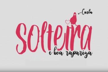 """""""Solteira e Boa Rapariga"""" é a nova série da RTP1… e vai ser diária!"""