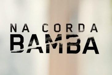 """""""Na Corda Bamba"""": Saiba como vai ser o primeiro episódio"""