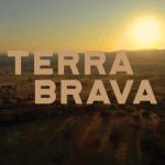 """""""Terra Brava"""" fecha mais um dia na liderança em média"""