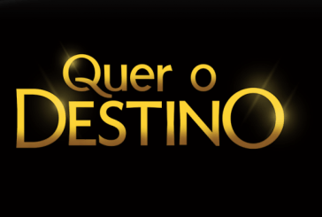 """Quer o Destino"": Resumo dos próximos episódios"