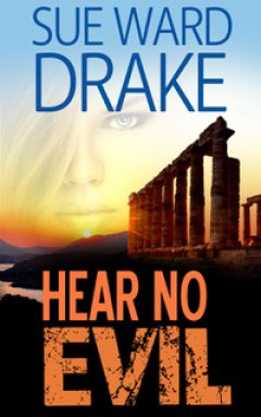 Sue Ward Drake talks about her romanctic suspense novel Hear No Evil
