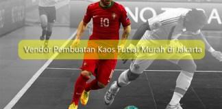 Vendor Pembuatan Kaos Futsal Murah
