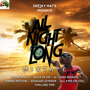 Cover All Night Long Mixtape By Deejay Mats Officiel