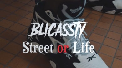 Photo of Clip vidéo : Blicassty – Street Or Life