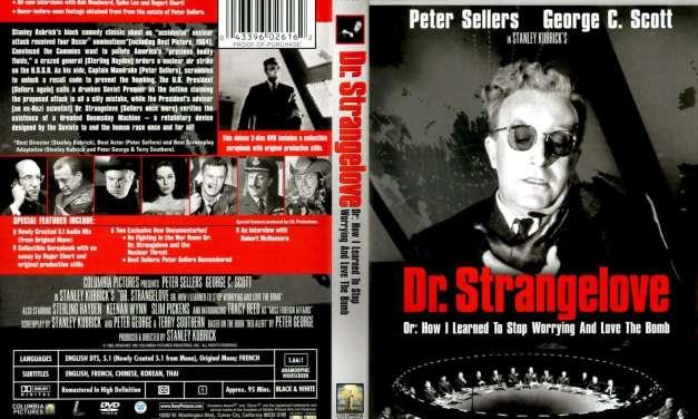 """Филм """"ДОКТОР СТРЕЈНЏЛАВ"""", у режији Стенлија Кјубрика – """"Dr. Strangelove or: How I Learned to Stop Worrying and Love the Bomb""""(1964), directed by Stanley Kubrick"""