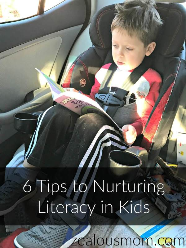 6 Tips to Nurturing Literacy in Kids @zealousmom.com