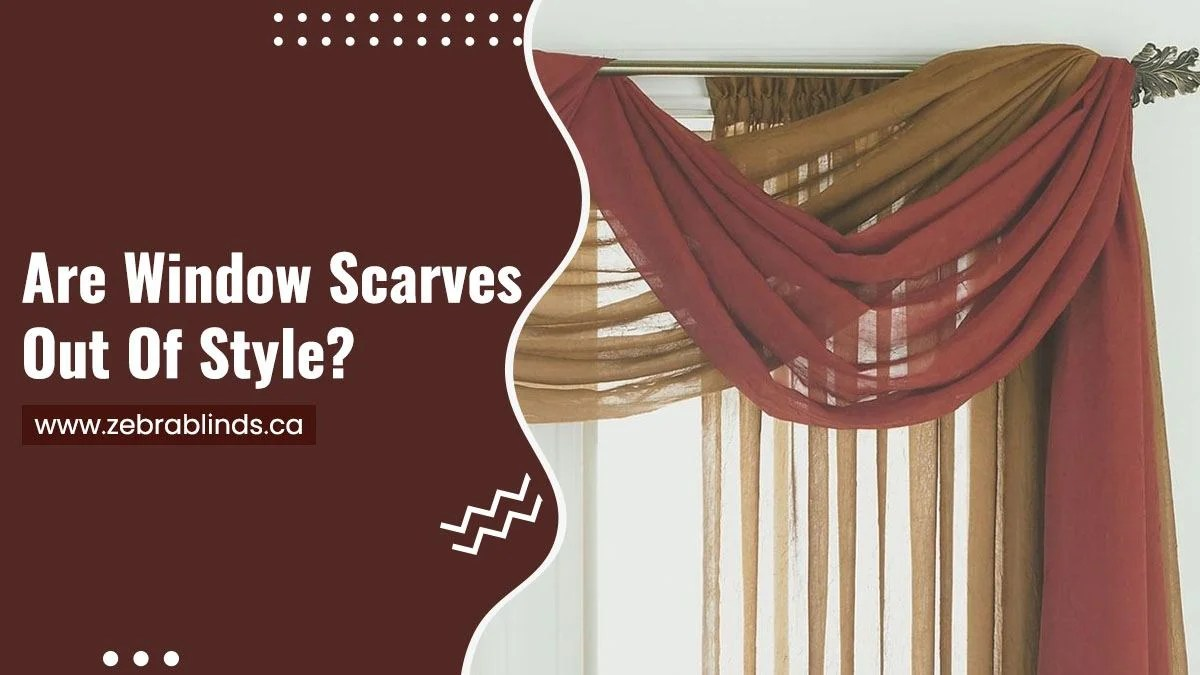 are window scarves out of style