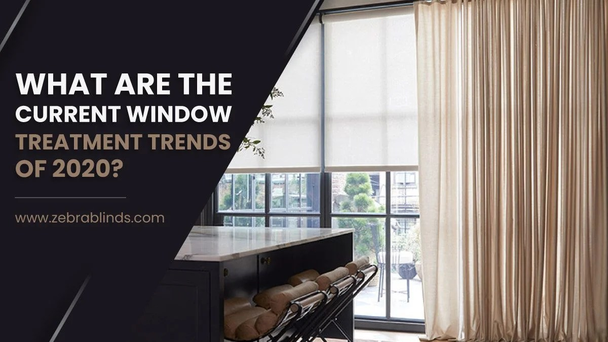 current window treatment trends of 2020