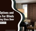 5 Best Options And Features For Blinds On A Sliding Glass Door