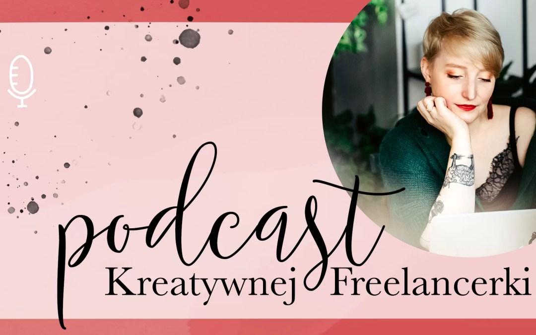 Podcast Kreatywnej Freelancerki | #004 Oprawa graficzna marki