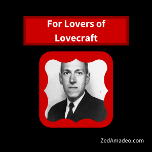 For Lovers of Lovecraft