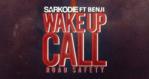 "Sarkodie – ""Wake Up Call (Road Safety)"" ft. Benji"
