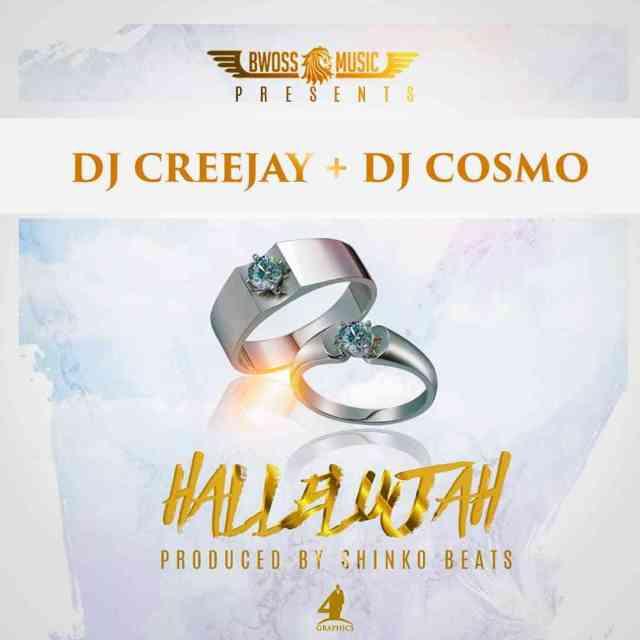 """DJ Creejay, DJ Cosmo – """"Hallelujah"""""""