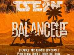 """T-Sean ft. Slapdee, Yung Verbal, Dope G, Bobby East, Koby, Mic Burner & Bow Chase – """"Balance It Up (Vol. 2)"""""""