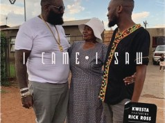 "Kwesta ft. Rick Ross – ""I Came I Saw"" mP3 dOWNLOAD"