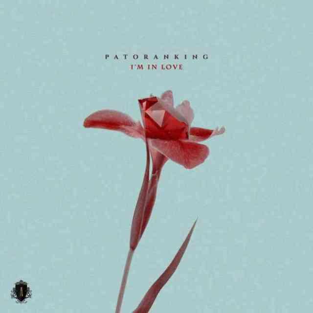 "Patoranking – ""I'm In Love"" [Audio]"