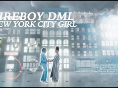 "DOWNLOAD Fireboy DML – ""New York City Girl"" Video, Mp3"