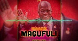 "DOWNLOAD Ibraah - ""Magufuli "" Mp3"