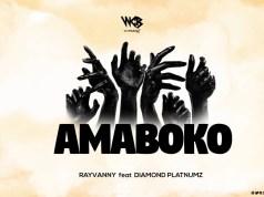 "DOWNLOAD Rayvanny Ft. Diamond Platnumz - ""Amaboko"" Mp3"
