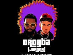 "Afro B & Ozuna – ""Drogba (Joanna) (Global Latin Version)"""