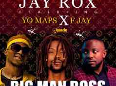 "DOWNLOAD Jay Rox ft. Yo Maps & F Jay – ""Big Man Boss (Leak)"" Mp3"