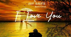 """DOWNLOAD Jay C Mr handsome X Jay Smith - """"I Love You"""" Mp3"""