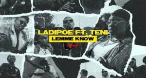"""Ladipoe ft. Teni - """"Lemme Know (Remix)"""" Mp3"""