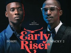 "DOWNLOAD Macky 2 X Pompi - ""Early Riser"" Mp3"