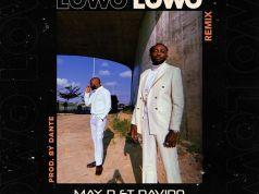 "DOWNLOAD May D & Davido – ""Lowo Lowo (Remix)"" Mp3"