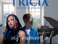 "DOWNLOAD Tricia ft. Macky 2 – ""Instrumental"" Mp3"