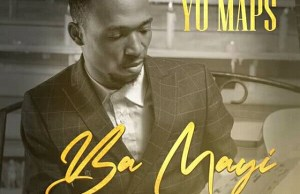 "Yo Maps To Drop ""Ba Mayi"""