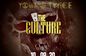 "YoungTwice - ""The Culture"" (Prod. By TiyeP & TeazyTalent)"