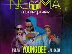 "Young Dee x T-Sean x Jae Cash – ""Ngoma Muma Speakers"" mp3"