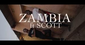 "DOWNLOAD Chanda Mbao x Scott - ""Zambia"" (Viral Video)"