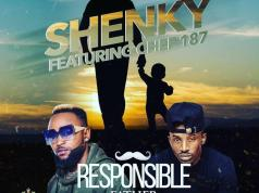 "DOWNLOAD Shenky ft. Chef 187 - ""Responsible Father"" Mp3"