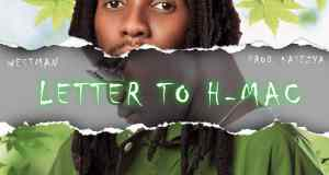"""DOWNLOAD Westman – """"Letter To H-Mac"""" Mp3"""