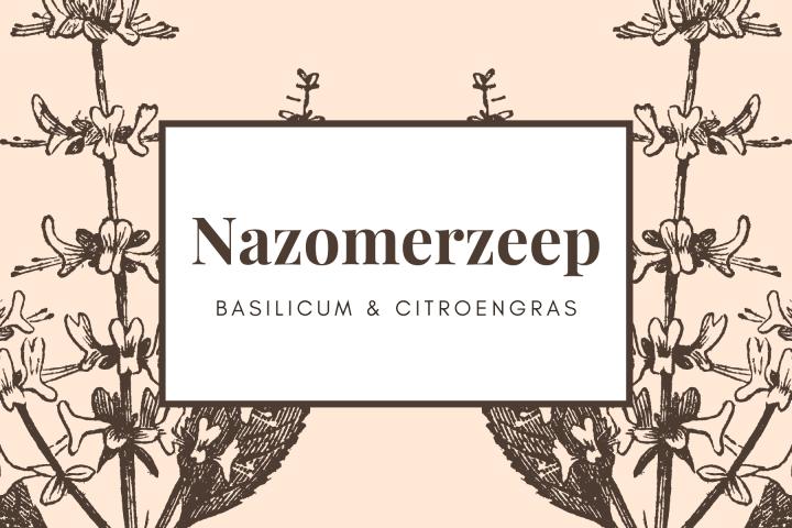 Nazomerzeep Basilicum en Citroengras
