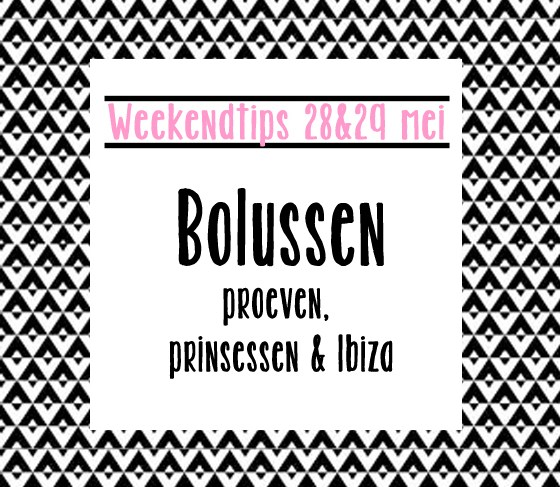 Weekend Tips Zeeland 28 en 29 mei