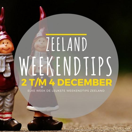 Weekendtips Zeeland, vrijdag 2 december, zaterdag 3 december en zondag 4 december