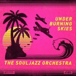 The Souljazz Orchestra[funk, soul, afrobeat]