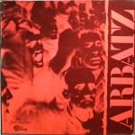 Arbatz* – Arbatz Label: Disques Droug – D5102 Format: Vinyl, LP, Album Pays: France Date: 1978