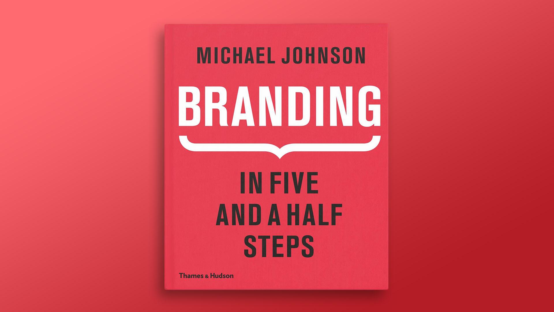 Branding in five and a half steps Logo Design Book