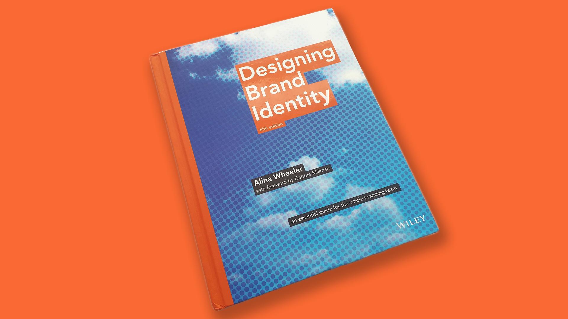 Designing Brand Identity Book By Alina Wheeler 3
