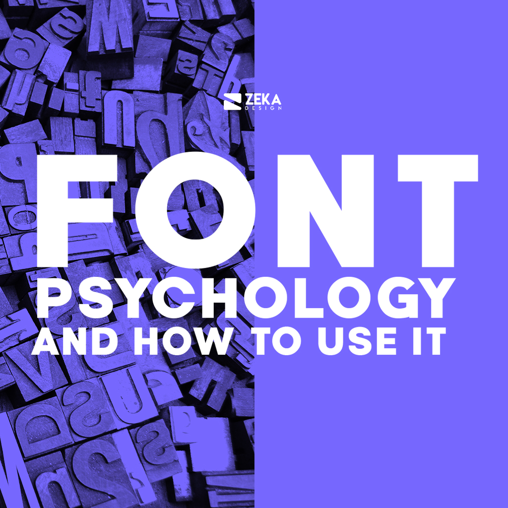 Font Psychology in Graphic Design and How To Use It