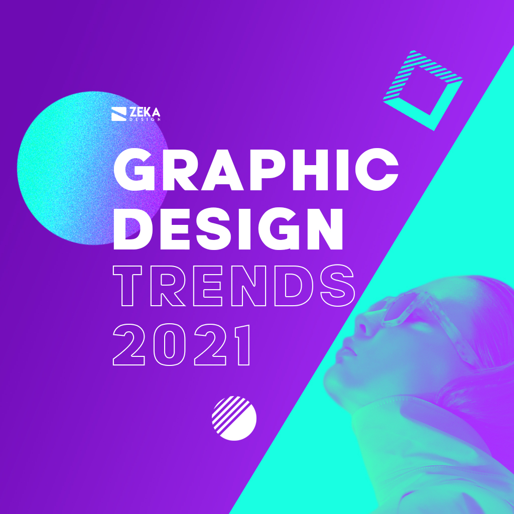 Graphic Design Trends 2021 Inspiration