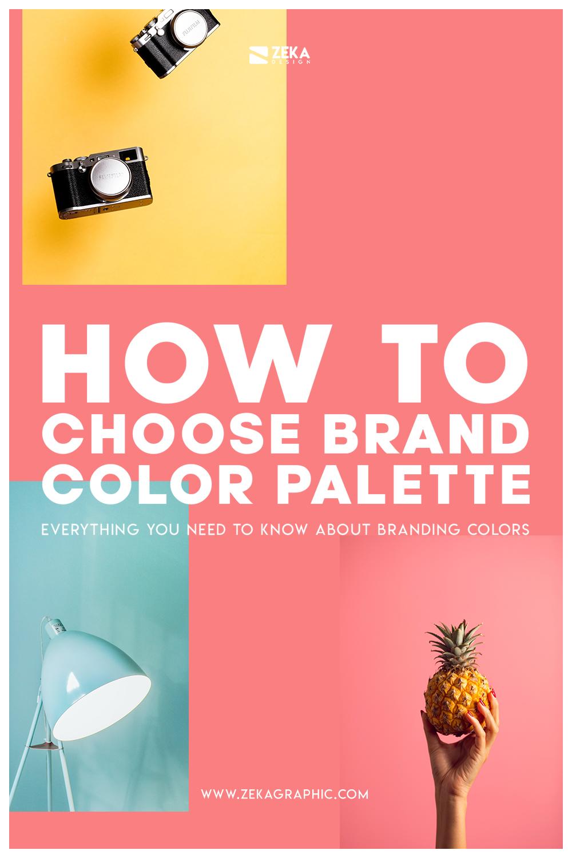 How To Choose Brand Color Palette Graphic Design Blog Pinterest