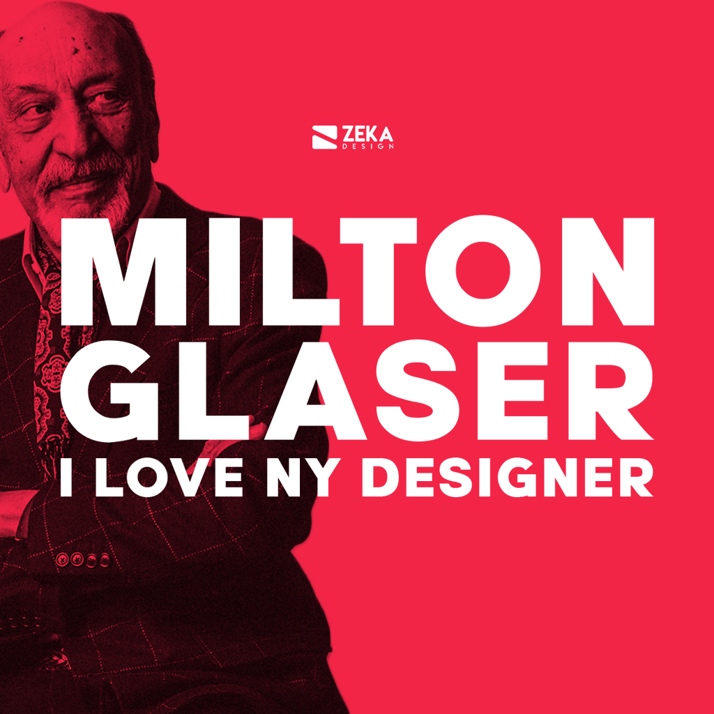 Milton Glaser I Love New York Graphic Designer History