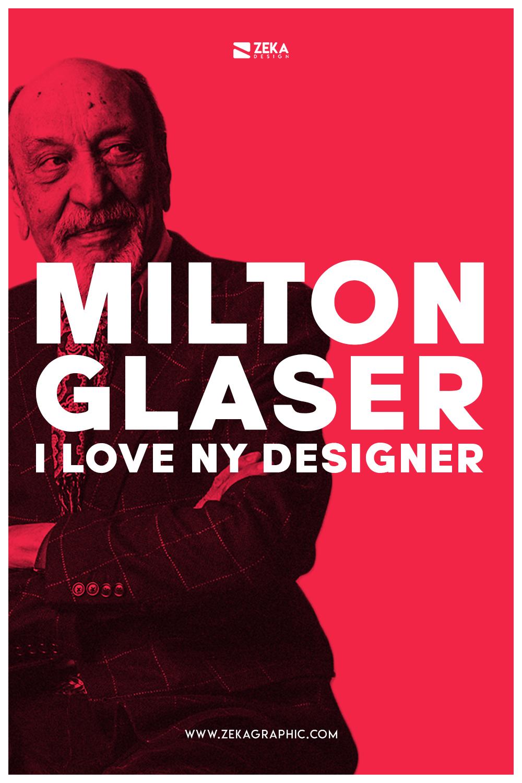 Milton Glaser I Love New York Designer History