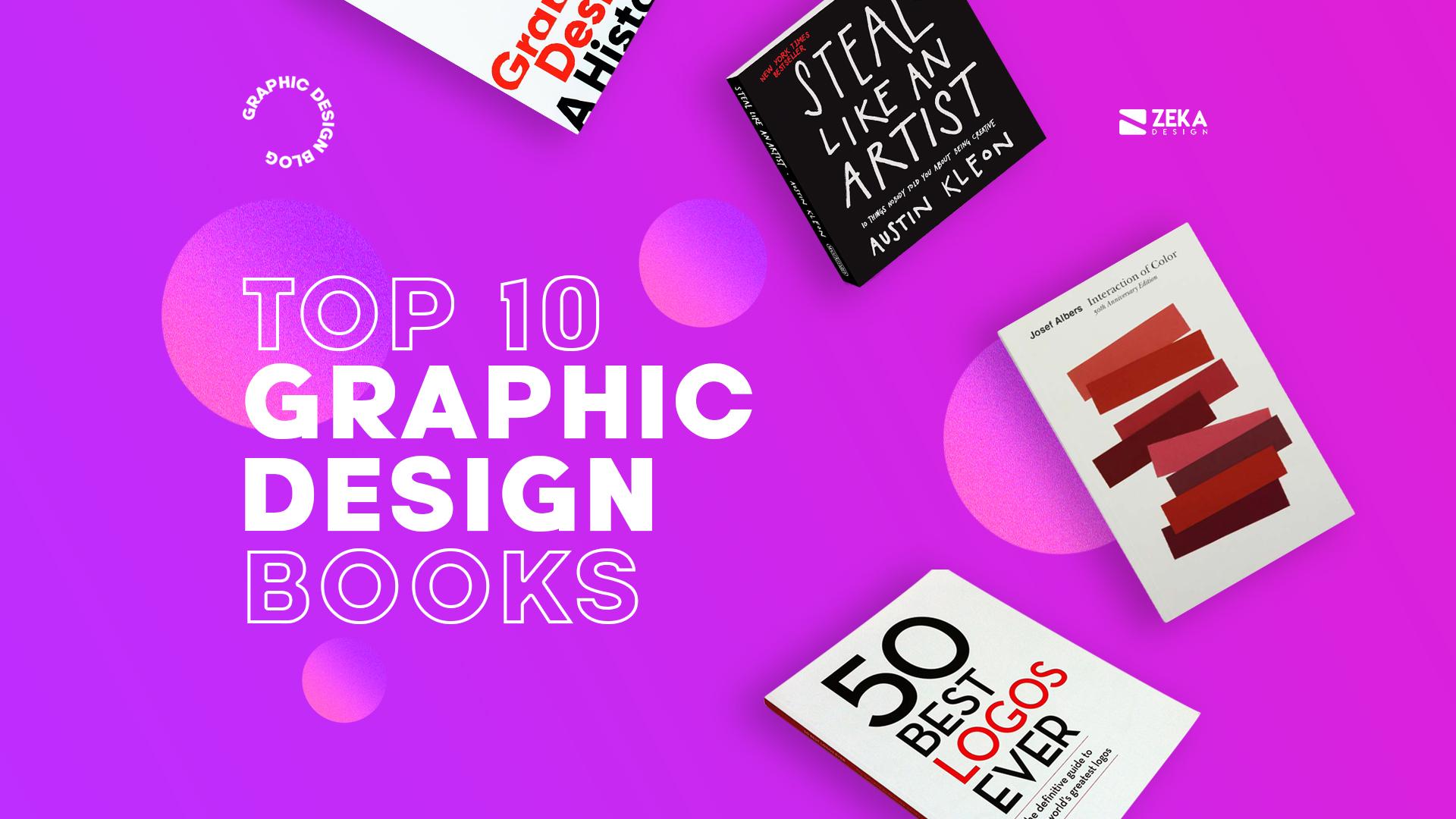 TOP 10 Graphic Design Books every graphic designer should read in 2021